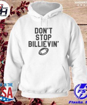 Buffalo bills don't stop believin' s hoodie