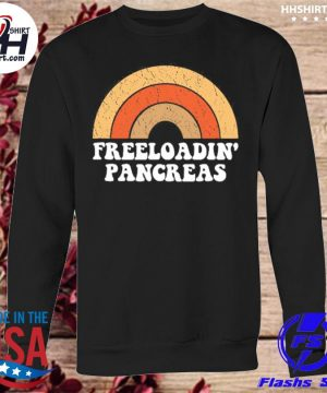 Freeloadin' Pancreas s sweatshirt