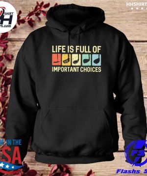 Golf like is full of important choices s hoodie