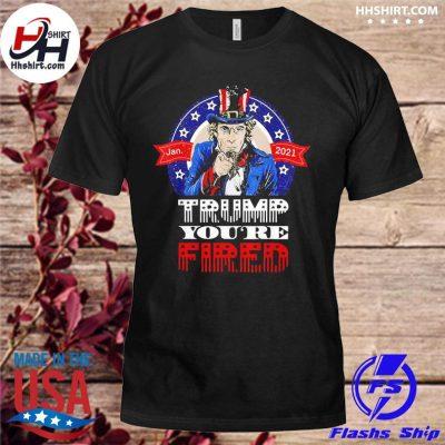 Jan 2021 Trump you're fired shirt