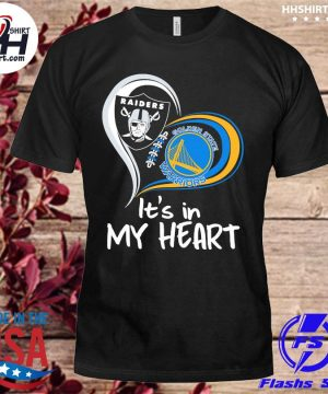 Las vegas Raiders and Golden State Warriors it's in my heart shirt