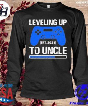 Leveling Up To Uncle 2021 Shirt longleeve