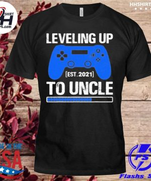 Leveling Up To Uncle 2021 Shirt