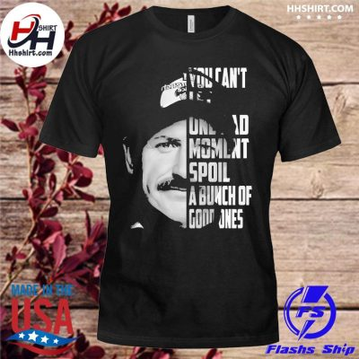 Official Dale Earnhardt you can't unread moment spoil a bunch of googones shirt