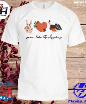Official Peace love thanksgiving shirt