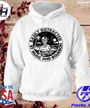 Official Skeleton easily distracted by music and bourbon s hoodie