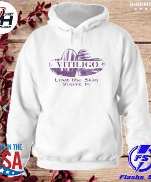 Official Vitiligo love the skin you're in s hoodie