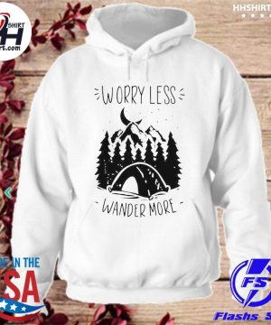 Official Worry less wander more s hoodie