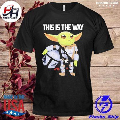 This is the way the mandalorian star wars baby Yoda shirt