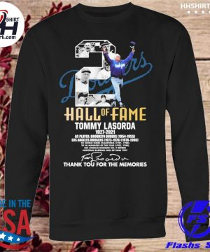 Tommy Lasorda 1927-2021 thank you for the memories s sweatshirt