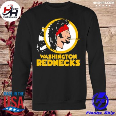 Washington rednecks s sweatshirt