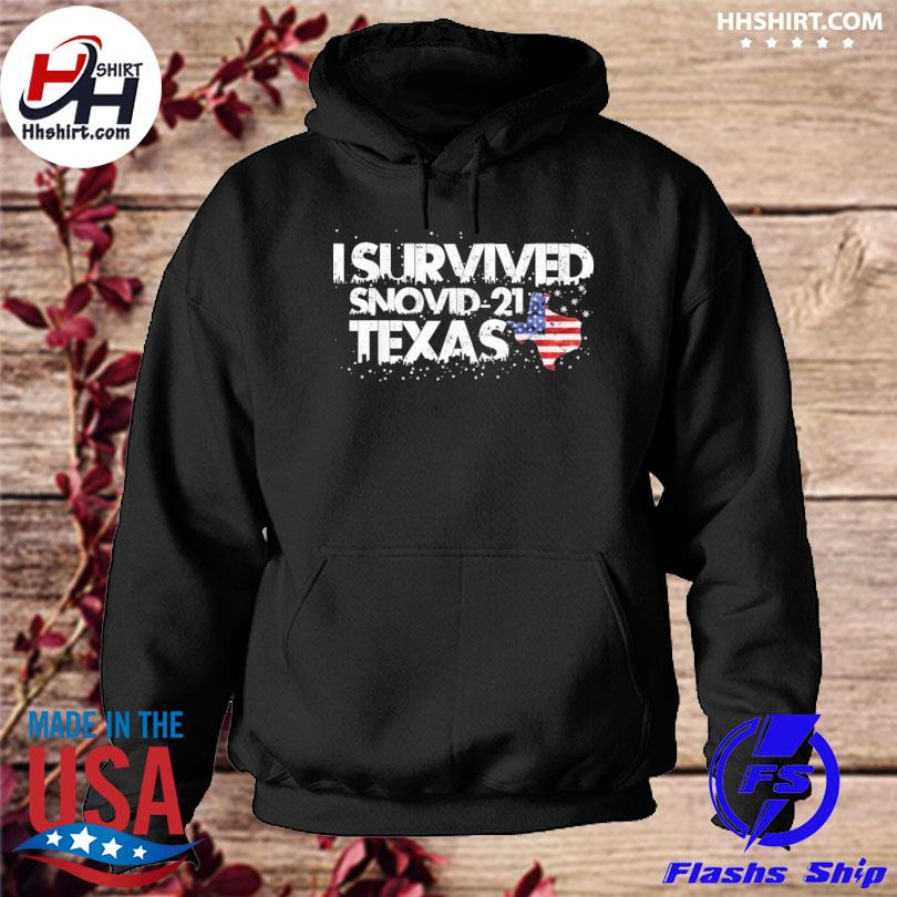 I survived snovid21 Texas s hoodie