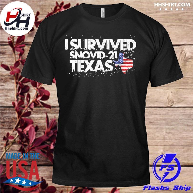I survived snovid21 Texas shirt