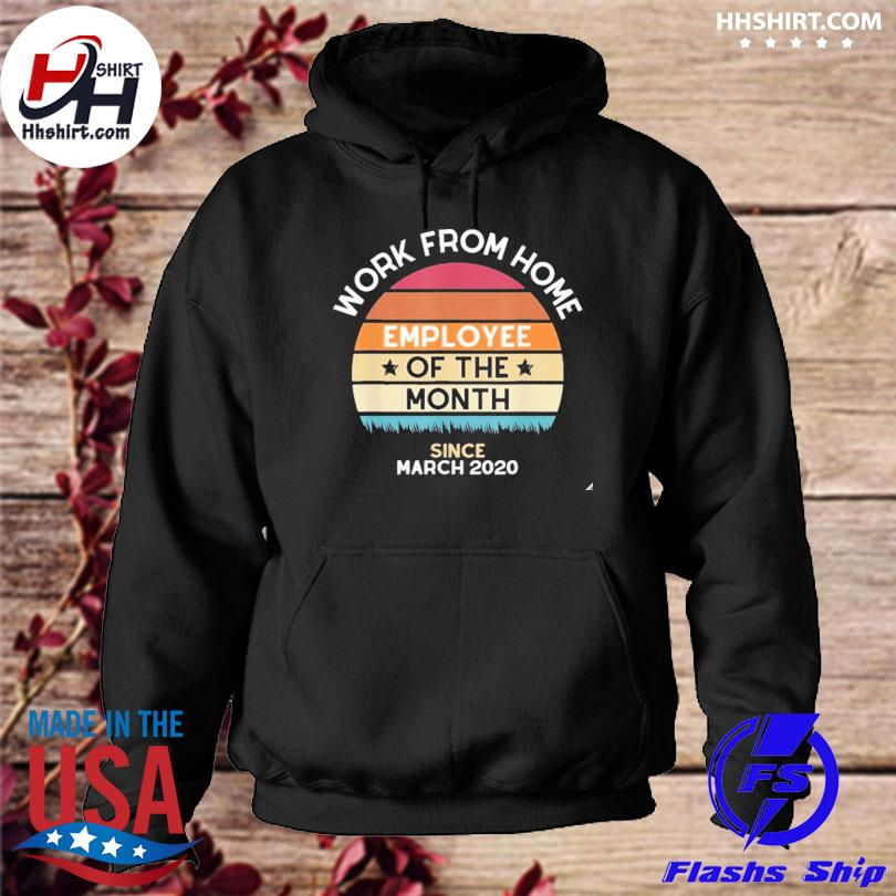 Official work from home employee of the month vintage s hoodie
