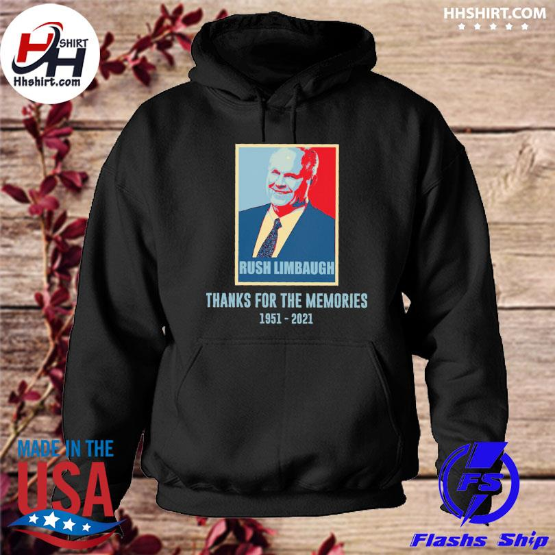 Rush Limbaugh thanks for the memories 1951 2021 s hoodie