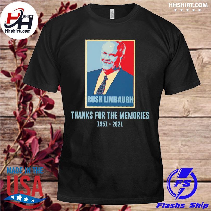 Rush Limbaugh thanks for the memories 1951 2021 shirt